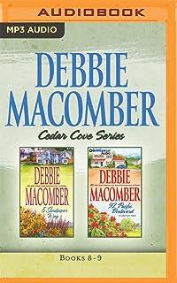 Debbie Macomber Cedar Cove: 8 Sandpiper Way / 92 Pacific Boulevard