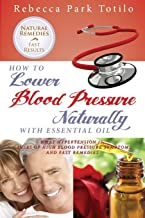 How to Lower Your Blood Pressure Naturally with Essential Oil