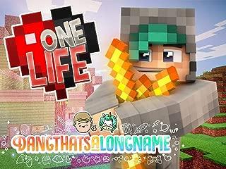 Clip: Dangthatsalongname - Minecraft One Life