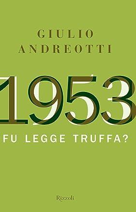 1953: Fu una legge truffa?