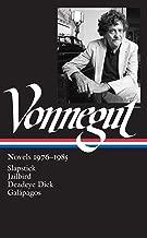 Kurt Vonnegut: Novels 1976-1985 (LOA #252): Slapstick / Jailbird / Deadeye Dick / Galápagos (Library of America Kurt Vonnegut Edition)