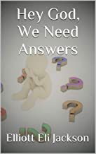 Hey God, We Need Answers