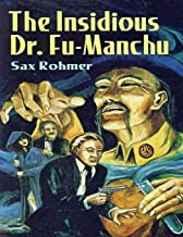 The Insidious Dr. Fu-Manchu (Annotated)