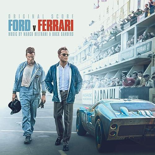 Ford V Ferrari (Original Score) By Marco Beltrami & Buck