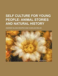 Self Culture for Young People; Animal Stories and Natural History