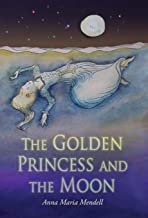 "The Golden أميرة and the Moon: A retelling of the Fairy Tale ""الجمال النائم"""