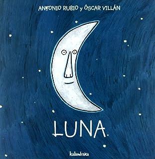 Luna (de la cuna a la luna)
