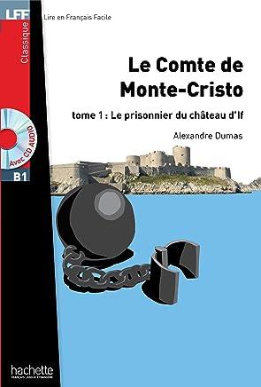 Le Comte de Monte Cristo T 01 + CD Audio MP3: Lecture facile - Le Comte de Monte Cristo (T1)