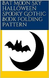 Bat Moon Sky Halloween Spooky Gothic Book Folding Pattern