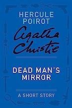 Dead Man's Mirror: A Hercule Poirot Story (Hercule Poirot Mysteries)
