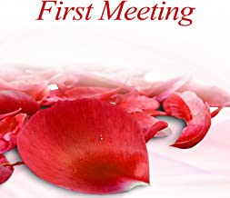 First Meeting – Twilight, Candles Glow, Loose Talk, Nice Society