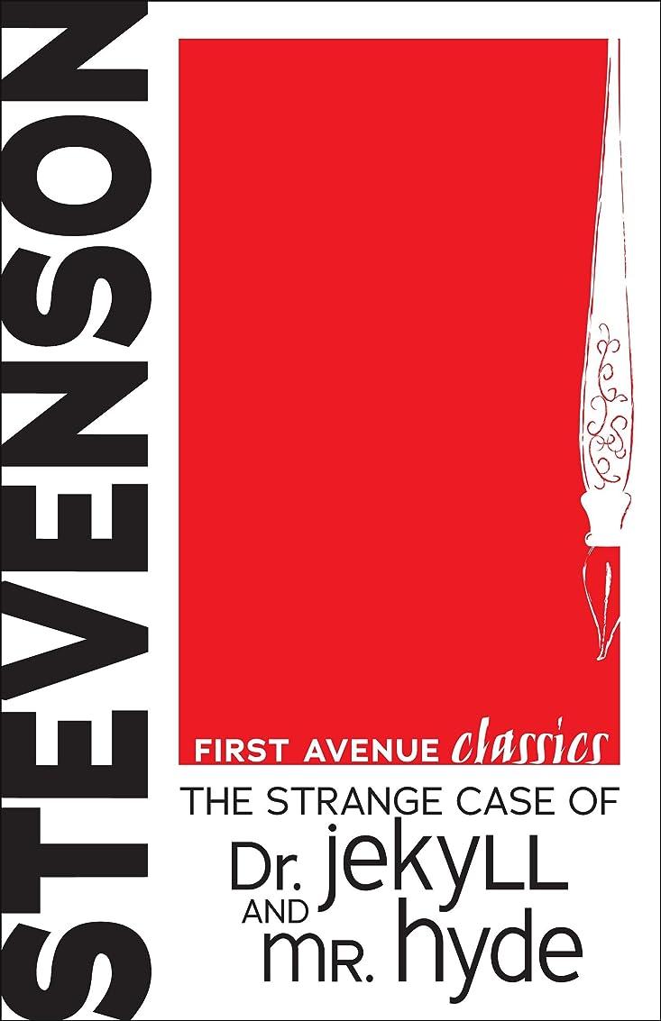 荒涼とした花束肯定的The Strange Case of Dr. Jekyll and Mr. Hyde (First Avenue Classics ?) (English Edition)