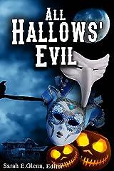 All Hallows' Evil Kindle Edition