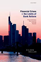 Financial Crises and the Limits of Bank Reform: France and Germany's Ways Into and Out of the Great Recession