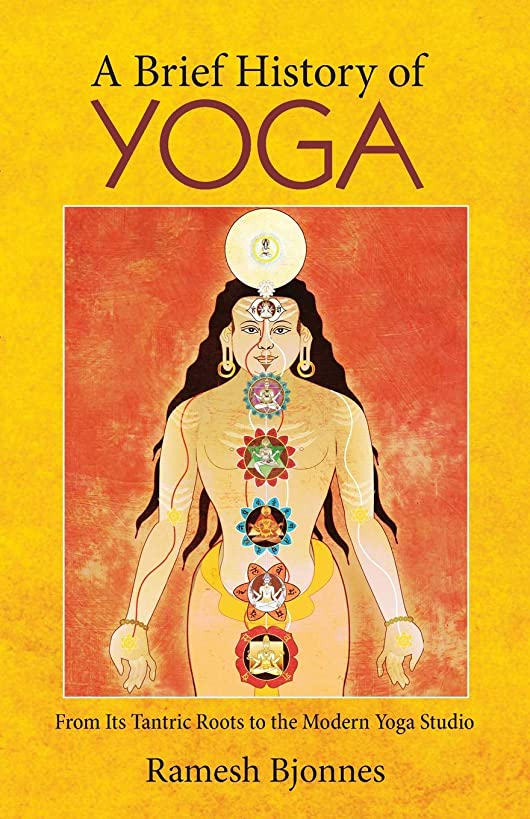 A Brief History of Yoga: From Its Tantric Roots to the Modern Yoga Studio