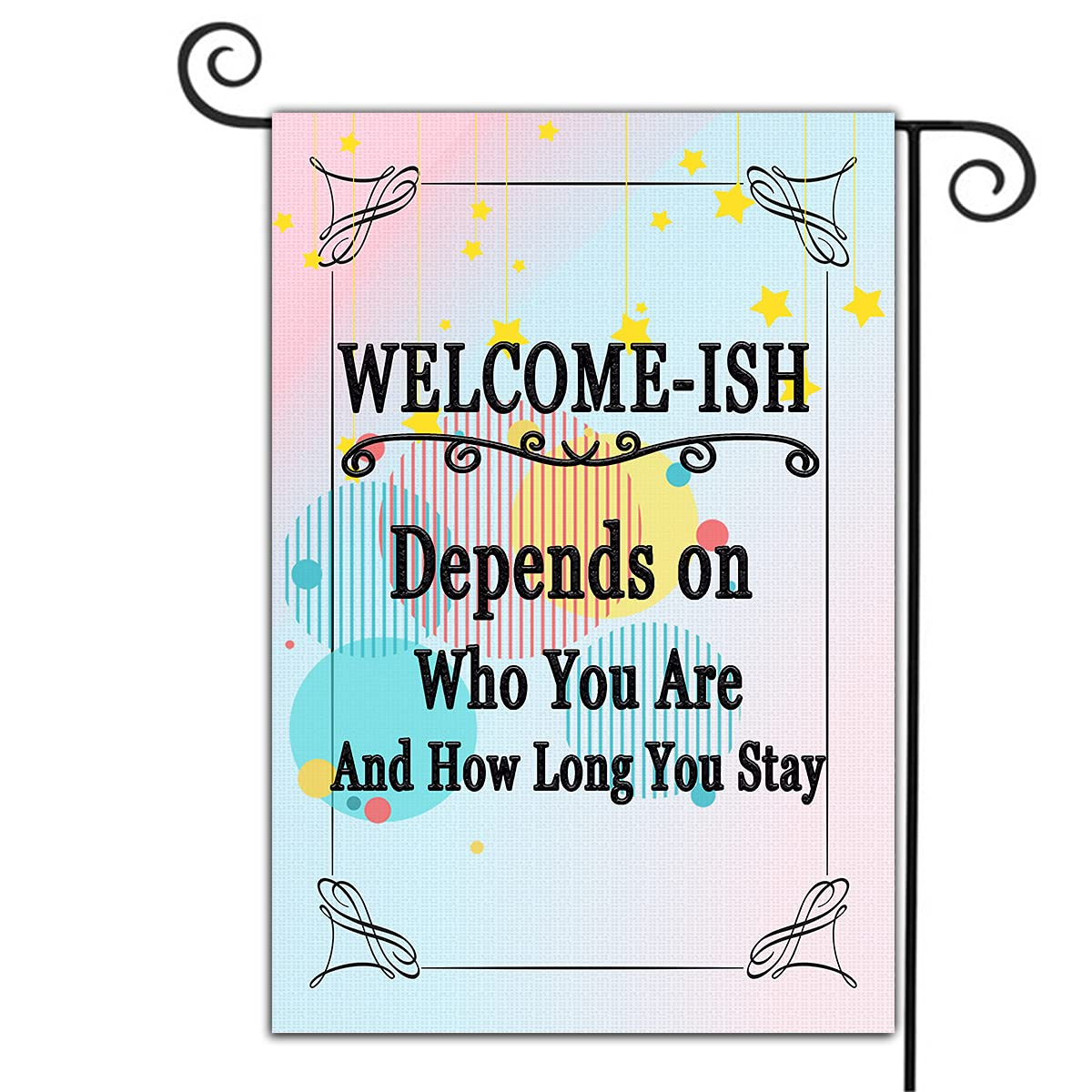 Welcome Garden Flags Courtyards Double Sided Home Decor Yard FlagWelcome-Ish Depends On Who You Are And How Long You Stay Personalized Seasonal Watercolor Outdoor Banner Burlap Flag 12.5 x 18 Inch