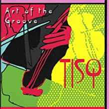 Art Of The Groove - Music By Chick Corea, Leonard Bernstein, Michael Brecker And More