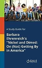 A study guide for Barbara Ehrenreich's