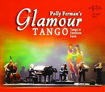 Polly Fermans GlamourTango - Tango in Feminine Form