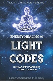 Energy Healing and Light Codes