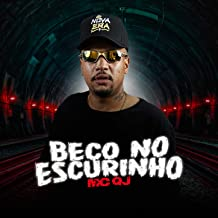 Beco No Escurinho [Explicit]