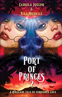Port of Princes 2: A Renegade Tale of Forbidden Love