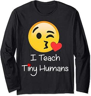Teacher emoji T Shirt Valentine Day I Teach Tiny Humans Long Sleeve T-Shirt
