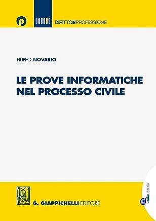 Le prove informatiche nel processo civile