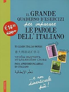 Il grande quaderno d'esercizi per imparare le parole dell'italiano (Vol. 1-2-3)