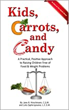 Kids, Carrots, and Candy
