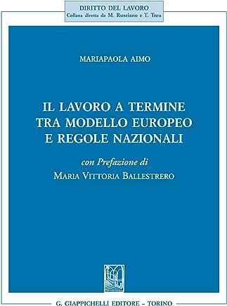 Il lavoro a termine tra modello europeo e regole nazionali