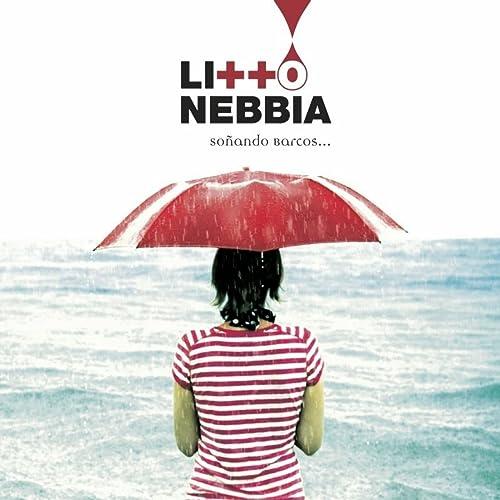 Soñando Barcos by Litto Nebbia on Amazon Music - Amazon.com