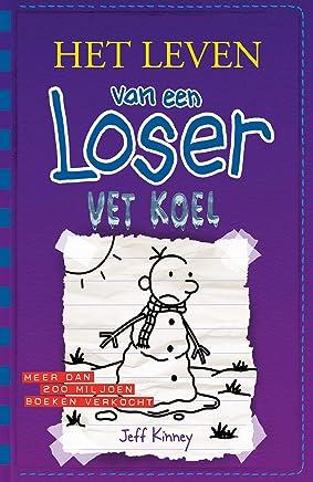 Vet koel (Het leven van een Loser)