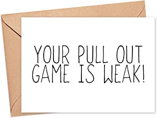 Funny Father's Day Card - Your Pull Out Game Is Weak