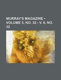 Murray's Magazine (Volume 5, No. 32 - V. 6, No. 32)
