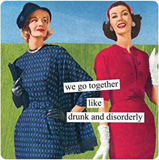 Anne Taintor Square Magnet, We Go Together Like Drunk And Disorderly
