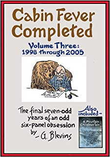 Cabin Fever Completed, Volume Three, 1998 through 2005