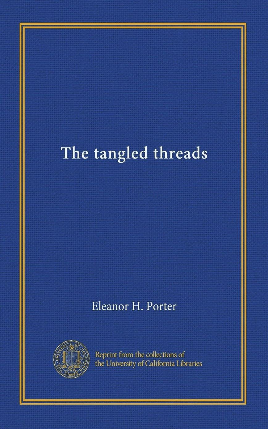 地区服を片付けるいくつかのThe tangled threads