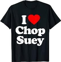 I Love Chop Suey Heart Funny T-Shirt