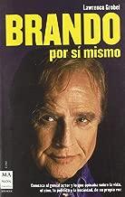Brando Por Si Mismo/ Bravo for Myself (Ma Non Troppo-cine) (Spanish Edition)