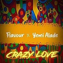 Crazy Love (feat. Yemi Alade)