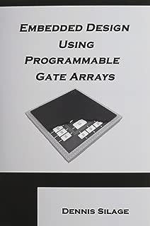 Best embedded design using programmable gate arrays Reviews