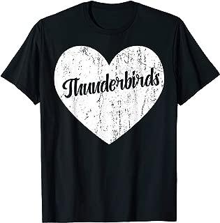 Thunderbirds School Sports Fan Team Spirit Mascot Heart Gift T-Shirt
