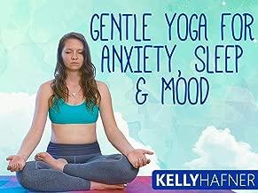 Gentle Yoga For Anxiety, Sleep & Mood