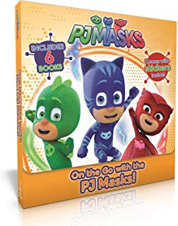 On the Go with the Pj Masks!: Into the Night to Save the Day!; Owlette Gets a Pet; Pj Masks Make Friends!; Super Team; Pj Masks and the Dinosaur!; Super Moon Adventure