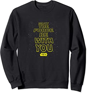 Star Wars May The Force Be With You Quote Sweatshirt