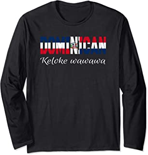 Dimelo Ke Lo Ke Dominican Republic KLK wawawa Gifts Long Sleeve T-Shirt
