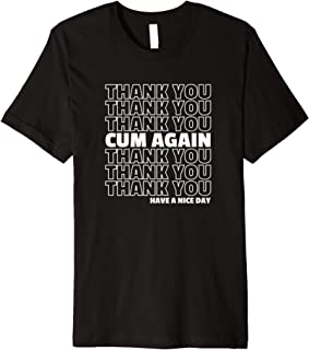 thank you come again t shirt