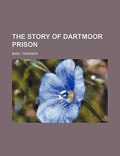 The Story of Dartmoor Prison