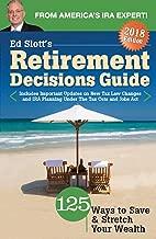 Ed Slott's Retirement Decisions Guide: 2018 Edition
